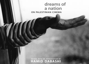 Dreams of a Nation: On Palestinian Cinema