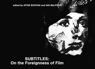 Subtitles: On the Foreignness of Film
