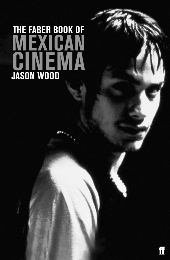 faber-book-of-mexican-cinema-jason-wood.jpg